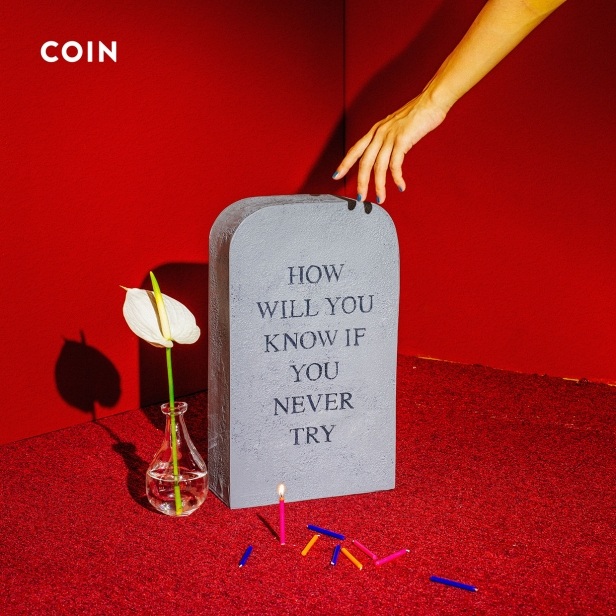 coin-how-will-you-know-if-you-never-try-album-cover-2017-billboard-embed